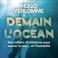 Demain l'Océan, par Hugo Verlomme Ed Albin Michel